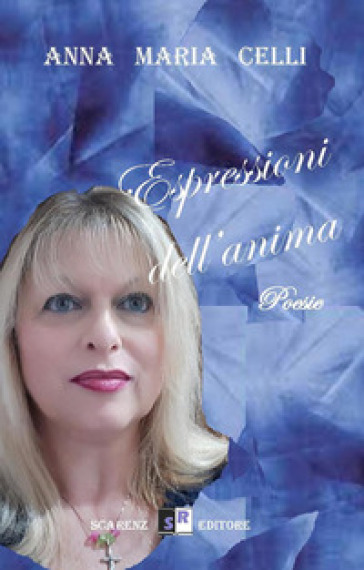 """Espressioni dell'anima"" di Anna Maria Celli."