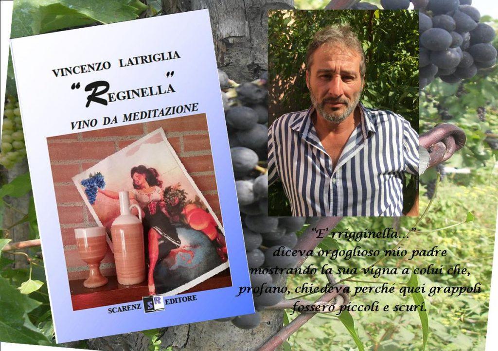 """""""Reginella""""-Vino da meditazione- di Vincenzo Latriglia."""